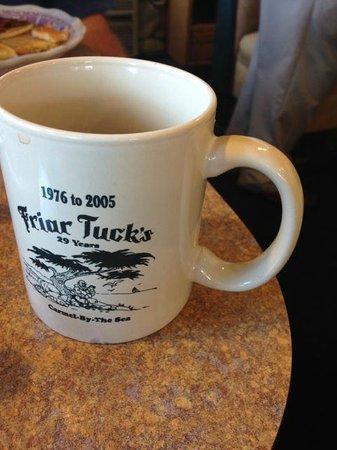 Friar Tuck's Restaurant: Coffee cup!