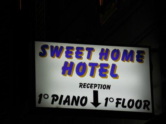 Hotel Sweet Home: Hotel Signage