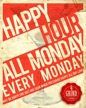 Grind Gastropub: Happy Hour All Day Every Monday
