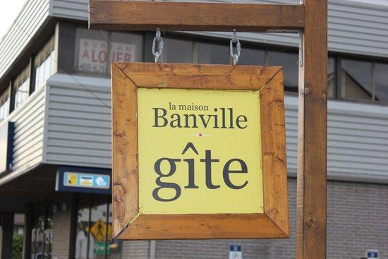 La Maison Banville B&B and Cafe-Bistro : la pancarte