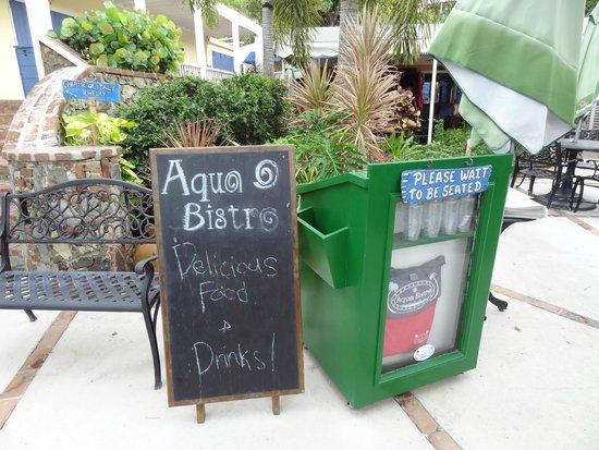 Aqua Bistro: Entrance sign!