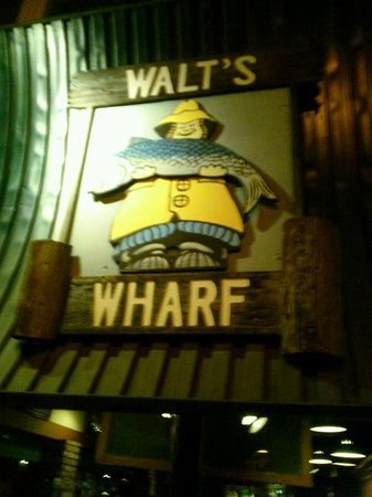 Walt's Wharf: The sign out front.