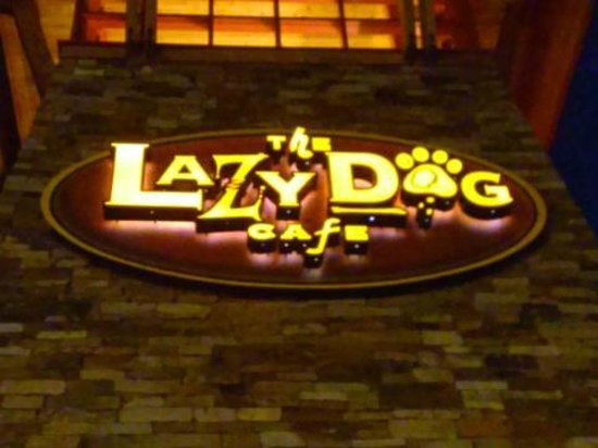 Lazy Dog Restaurant & Bar : Sign over the main entrance