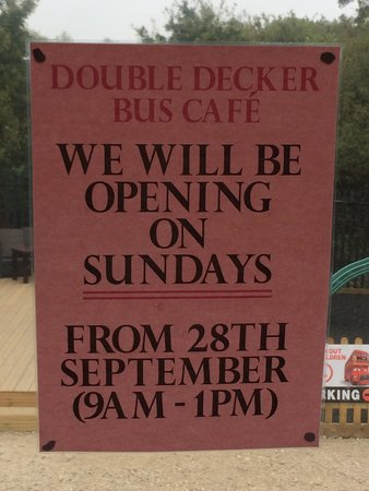 Double Decker Cafe: Yes will now be open on Sundays from this Date