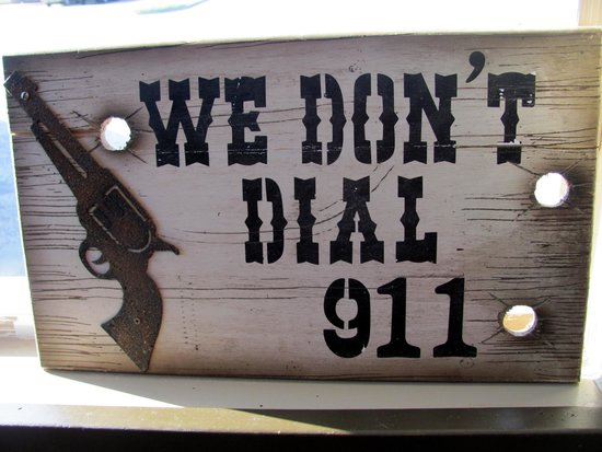 El Dorado Springs, MO: We don't dial 911...LOL .. .=)~