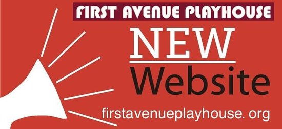 First Avenue Playhouse Dessert Theatre: Check out our new  Website firstavenueplayhouse.org