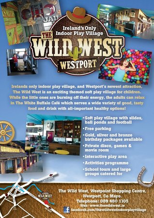 Westport, İrlanda: The Wild West Indoor Play Village Flyer
