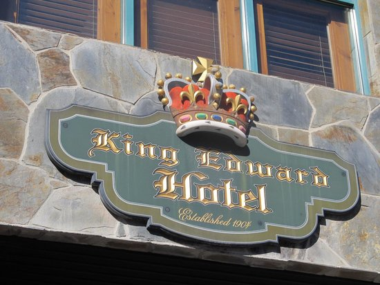 King Edward Hotel: Rustic Sign