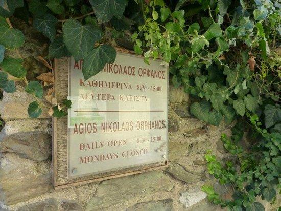 Church of Agios Nikolaos Orphanos: Chuch Sign an Hours