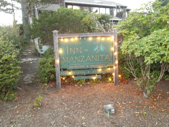 The Inn at Manzanita: Welcome sign