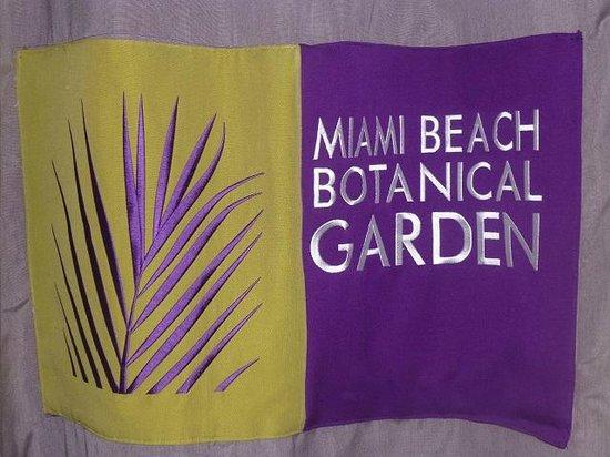 Miami Beach Botanical Garden: embroidered sign