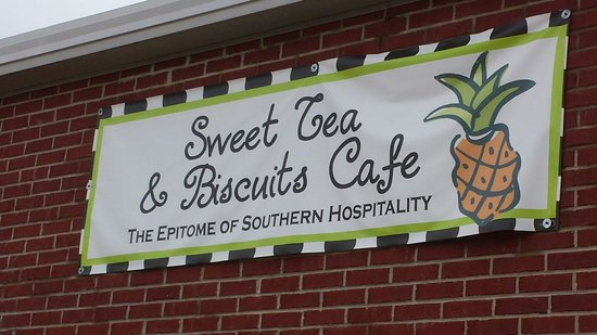 Sweet Tea and Biscuits Cafe: Look for the sign