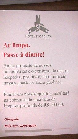 Hotel Florenca: Aviso importante, principalmente para os não fumantes