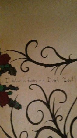 I believe in fairys I do I do I do (Located saying on the wall of the Cassadaga Hotel).