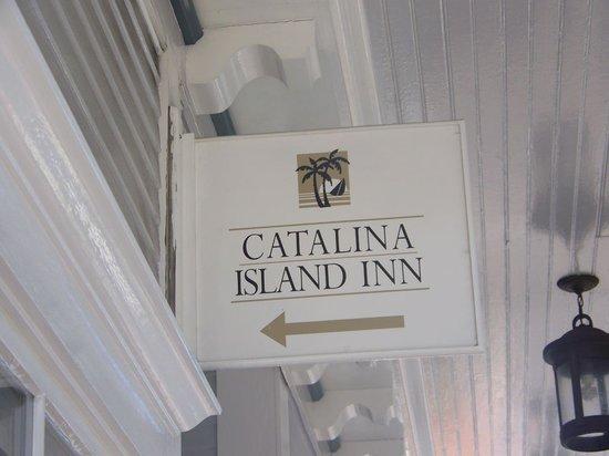 Catalina Island Inn: Sign above door