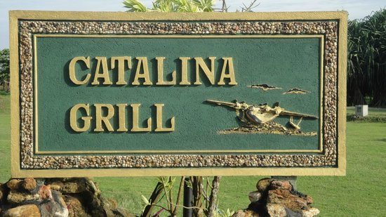 Catalina Grill : 看板