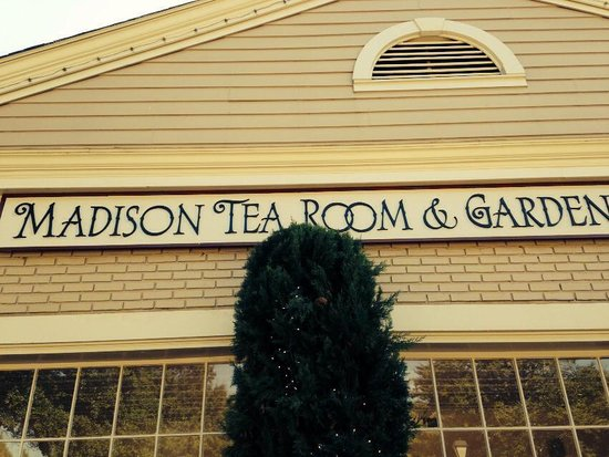 Madison Tea Room and Garden: Front