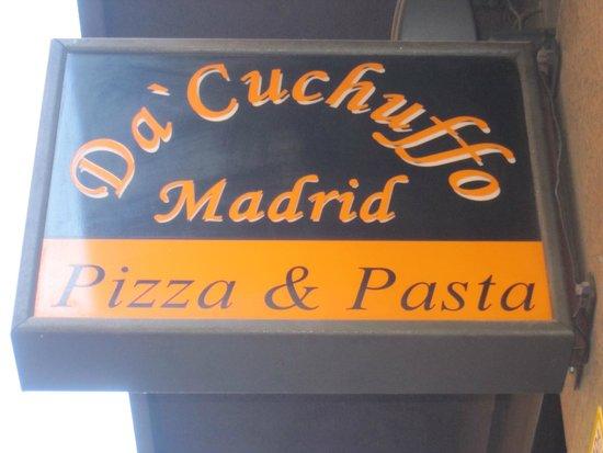 Da Cuchuffo Madrid : Cartel del negocio