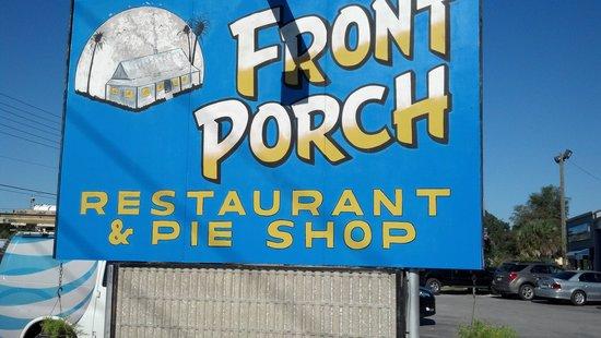 The Front Porch Restaurant & Pie Shop: sign