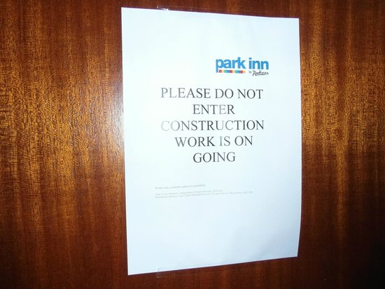 Park Inn by Radisson Cardiff North : This sign on doors held open!