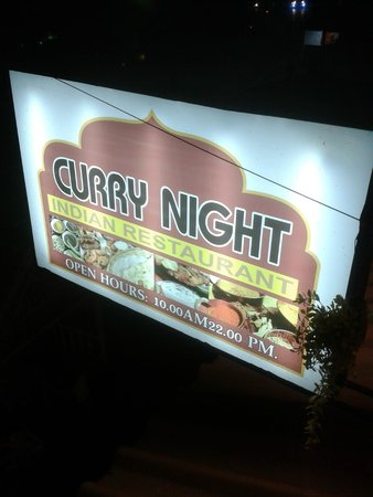 Curry Night Indian Restaurant : Yes that's the place