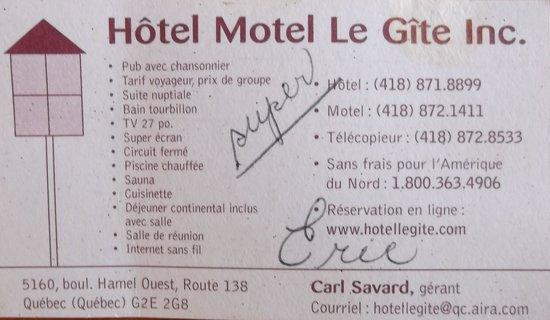Hotel Motel Le Gite Inc.: Carte d'affaire quand nousy étions.
