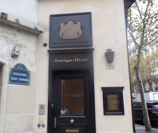 La Maison Saint Germain: Entrance from the Street