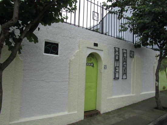Casa 69: Street Entrance