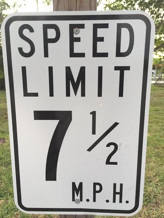 Periwinkle Park & Campground: Who drives 7 1/2 miles an hour?