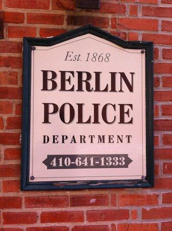 Main Street Berlin: Berlin Police SIgn