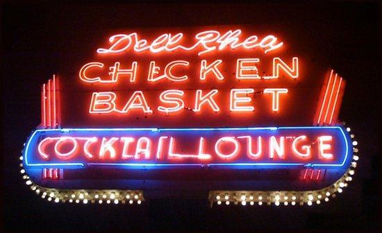 Dell Rhea's Chicken Basket: Neon Welcome
