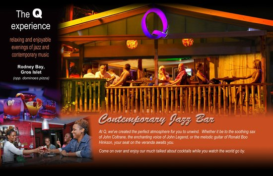 Q bar: Best in Rodney Bay