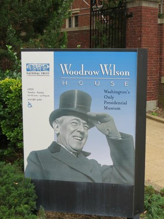 The President Woodrow Wilson House: Woodrow Wilson's House is well marked