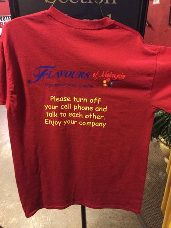 Flavours Restaurant: I LOVE the shirts at Flavors.  What a great message for their patrons.
