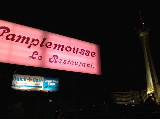 Pamplemousse French Restaurant : Street Sign with Stratosphere