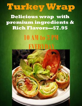 Moon Rise Cafe: Turkey Wrap only 10AM to 3PM