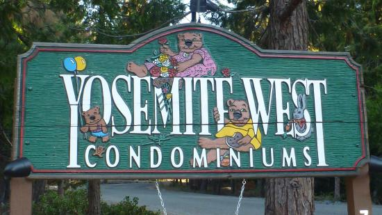 Yosemite West Condominiums: Sign