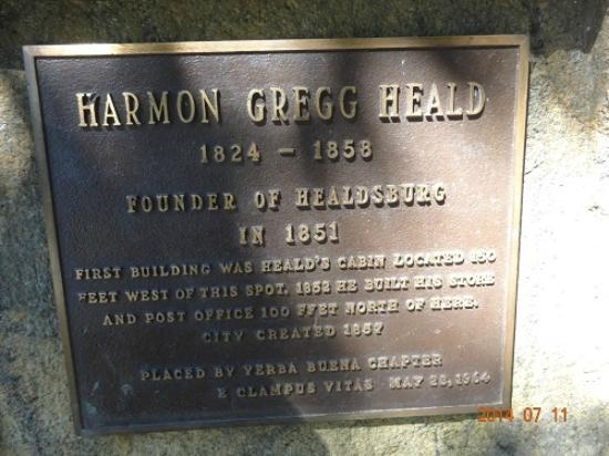 Healdsburg Plaza : ヒールズバーグ創設者の記念碑