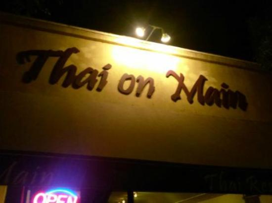 Thai On Main : The sign out front, visible from the street
