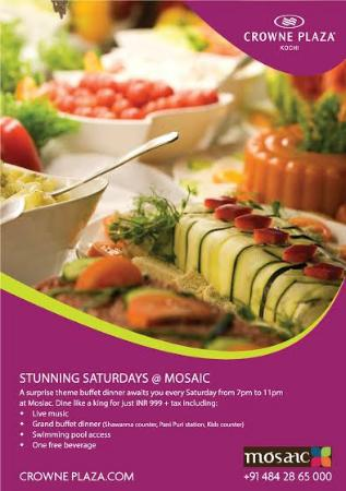 Saturday dinner at Mosaic for INR 999 + tax