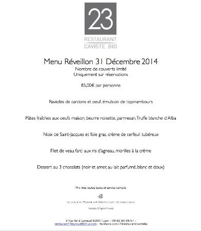menu du r veillon 31 d cembre 2014 picture of 23 restaurant caviste bio lyon tripadvisor. Black Bedroom Furniture Sets. Home Design Ideas