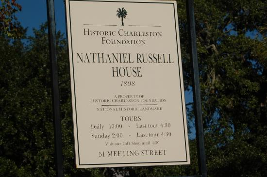 Nathaniel Russell House: Sign
