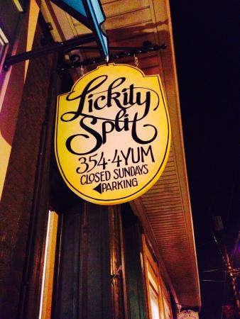 Lickity Split : Sign hanging out front