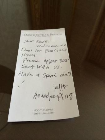 Omni San Francisco Hotel: Friendly housekeeping!
