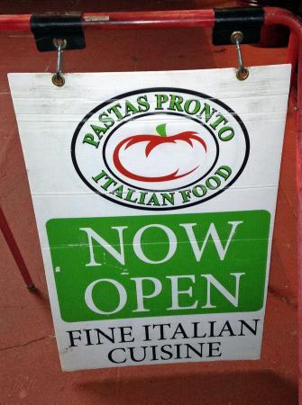 Pastas Pronto Italian Food: Pastas Pronto Sign