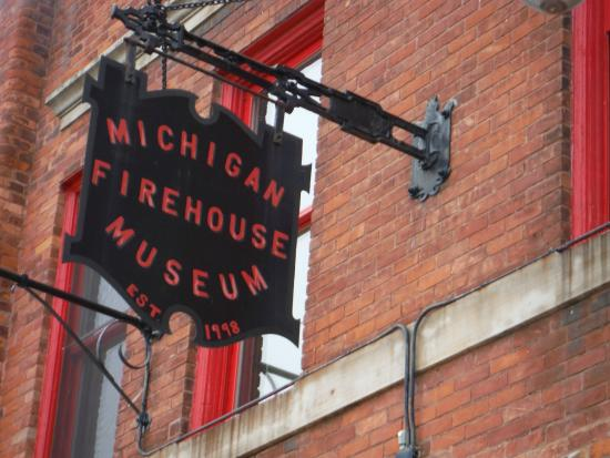 Michigan Firehouse Museum: The sign on the olde building