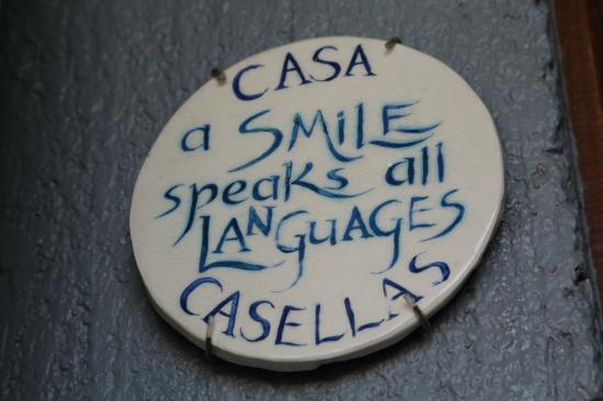 Casa Casellas : Lovely little sign by the door: