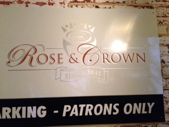 Rose & Crown: Since 1841