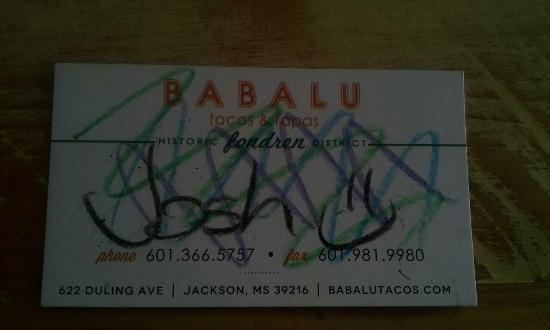 Babalu Tapas & Tacos: Ask for Josh.. The Manager said he was one of the best!