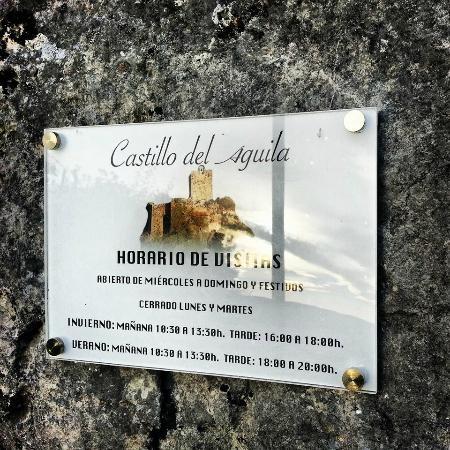 Castillo del Aguila: cartel castillo y horario